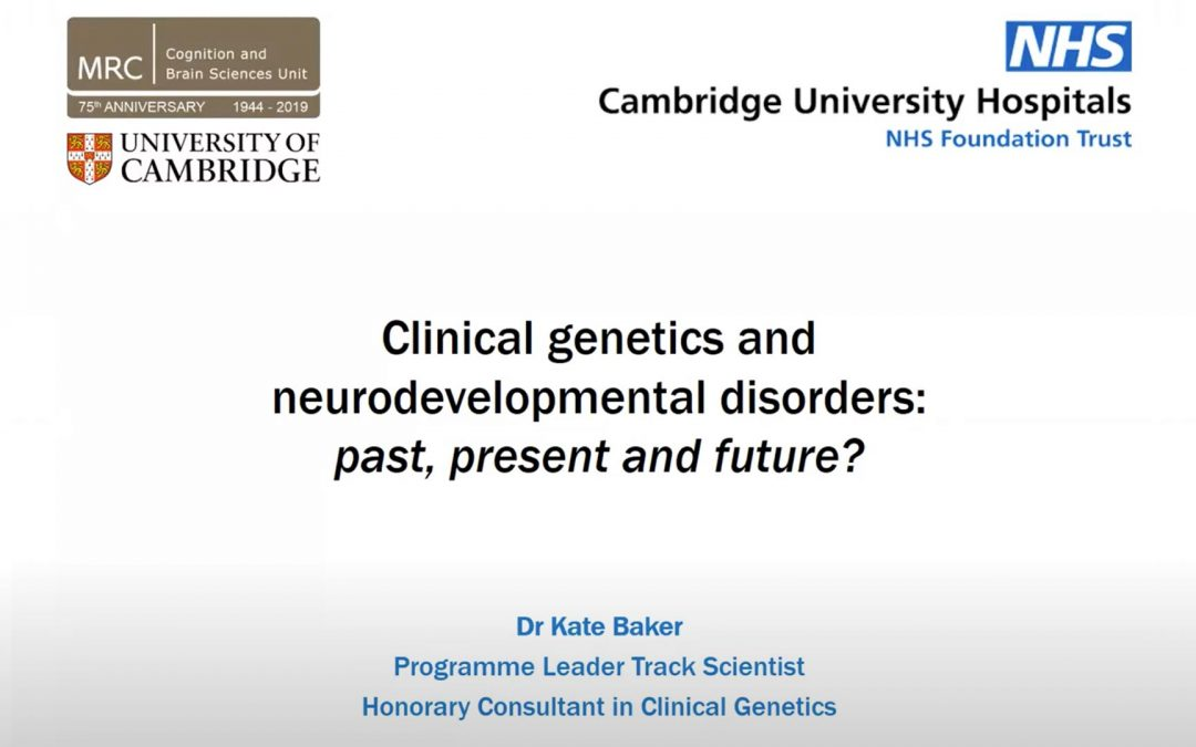 LECTURE 2: CLINICAL GENETICS IN NEURODEVELOPMENTAL CONDITIONS – PAST, PRESENT AND FUTURE
